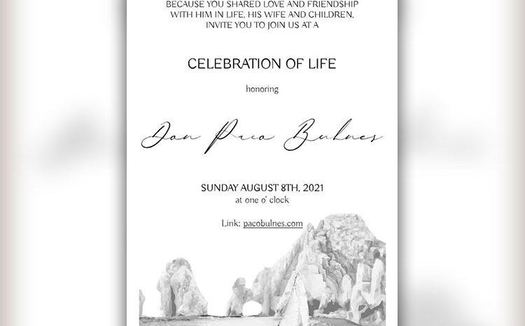 "Francisco ""Paco"" Bulnes Celebration of Life Announced"